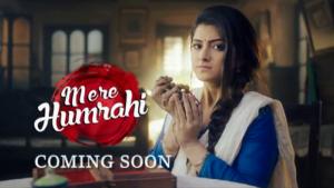 Mere Humrahi Coming Soon