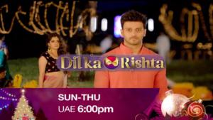 Dil Ka Rishta Sun-Thu 8pm UAE