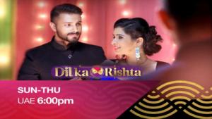 Dekhiye Dil Ka Rishta Sun-Thu 6 pm