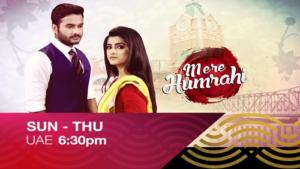 Watch Mere Humrahi Sun-Thu 6:30 pm