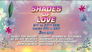 Shades Of Love 5th to 27th Feb Every Fri & Sat 3pm UAE