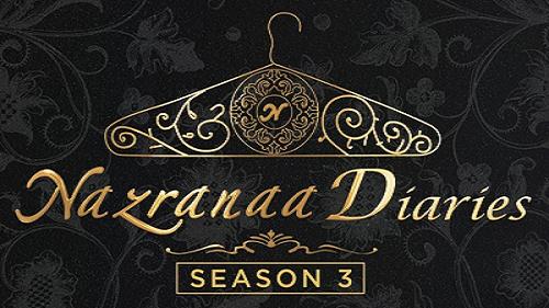 Nazranaa Diaries Season 3